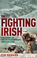 The Fighting Irish by Tim Newark
