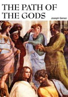 The Path of the Gods by Joseph Geraci