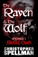 The Raven and the Wolf by Christopher Spellman