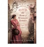The Rose of Winslow Street by Elizabeth Camden