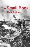The Small Book by Zina Rohan