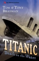 Titanic: Death on the Water by Tony Bradman