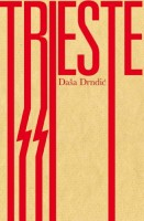 Trieste by Ellen Elias-Bursac (trans.)