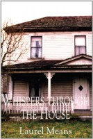 Whispers Through the House by Laurel Means