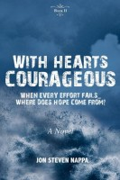 With Hearts Courageous by Jon Steven Nappa