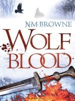 Wolf Blood by N. M. Browne