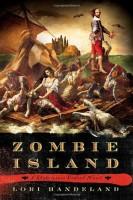 Zombie Island: A Shakespeare Undead Novel by Lori Handeland