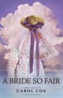 A Bride So Fair by Carol Cox