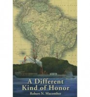 A Different Kind of Honor by Robert N. Macomber