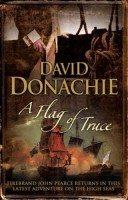 A Flag of Truce by David Donachie