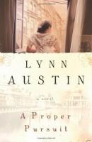 A Proper Pursuit by Lynn Austin