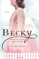 Becky: The Life and Loves of Becky Thatcher  by Lenore Hart