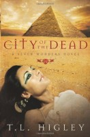 City of the Dead: A Seven Wonders Novel by T.L. Higley