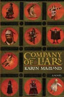 Company of Liars: A Story of the Plague by Karen Maitland