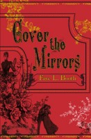 Cover the Mirrors by Faye L. Booth