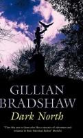Dark North by Gillian Bradshaw