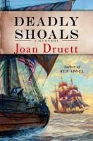 Deadly Shoals by Joan Druett