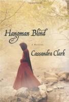 Hangman Blind by Cassandra Clark