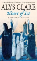 Heart of Ice by Alys Clare