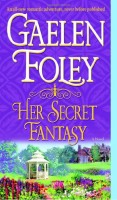 Her Secret Fantasy  by Gaelen Foley