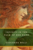 Infinity In The Palm of Her Hand by Gioconda Belli (trans. Margaret Sayers Peden)
