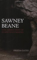 Sawney Beane: The Abduction of Elspeth Cumming by Frieda Gates
