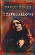 Scapegallows by Carol Birch
