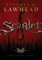 Scarlet by Stephen Lawhead