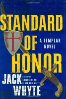 Standard of Honor by Jack Whyte