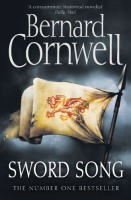 Sword Song: The Battle for London by Bernard Cornwell