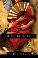 The Book of Loss by Judith Jedamus