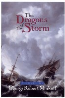The Dragons of the Storm  by George Robert Minkoff