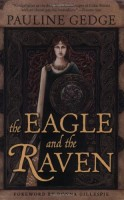 The Eagle and the Raven by Pauline Gedge