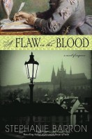The Flaw in the Blood by Stephanie Barron