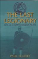The Last Legionary by Paul Elliott