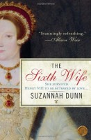 The Sixth Wife by Suzannah Dunn