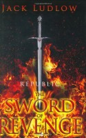 The Sword of Revenge by Jack Ludlow