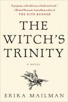 The Witch's Trinity by Erika Mailman