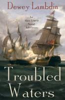 Troubled Waters  by Dewey Lambdin