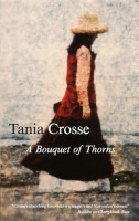 A Bouquet of Thorns by Tania Crosse