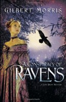 A Conspiracy of Ravens by Gilbert Morris