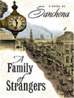 A Family of Strangers by Sanchona