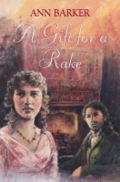 A Gift for a Rake by Ann Barker