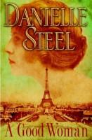 A Good Woman by Danielle Steel