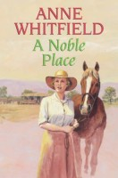 A Noble Place by Anne Whitfield