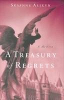 A Treasury of Regret by Susanne Alleyn