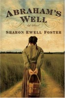 Abraham's Well by Sharon Ewell Foster