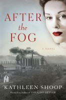 After the Fog by Kathleen Shoop