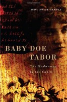 Baby Doe Tabor  by Judy Nolte Temple