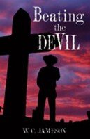 Beating the Devil  by W.C. Jameson
